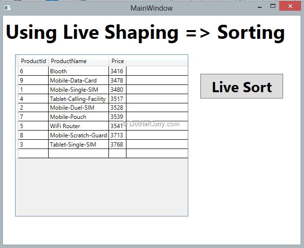 WPF 4 5: Using Live Shaping | DotNetCurry